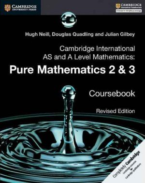Advanced Level Mathematics Pure Mathematics 2 & 3