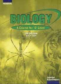 Biology A Course for O Level (FEDERAL)