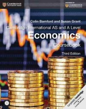 Cambridge International AS and A Level Economics (Latest edition)