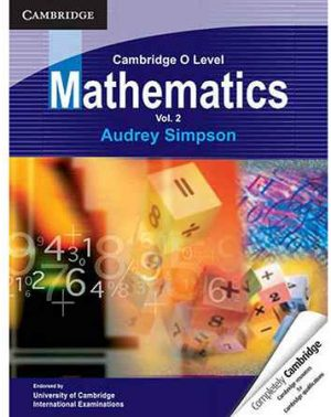 Cambridge O Level Mathematics Volume 2