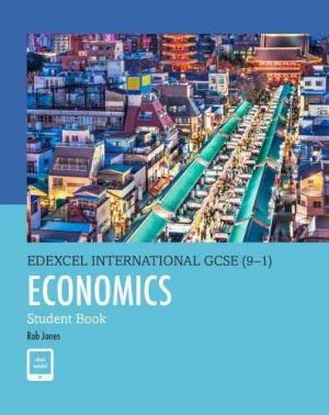 Edexcel IGCSE Economics Student Book (9-1)