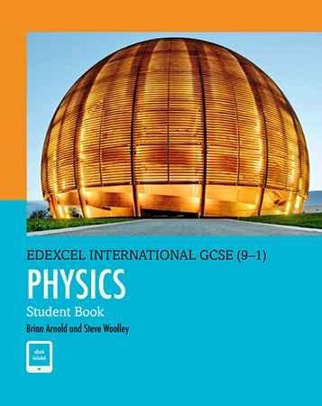 Edexcel IGCSE Physics Student Book (9-1)
