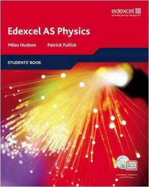 Edexel AS Physics Student Book