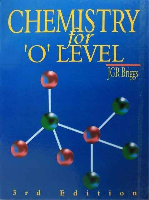 O Level Chemistry by JGR Briggs
