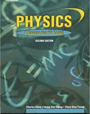Physics A Course for O Level