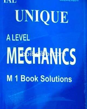 IAL A Level Mechanichs M1 Book Solution