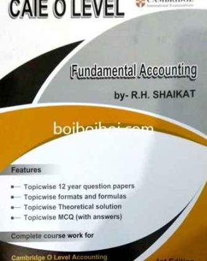 Fundamental Accounting O Level Topicwise All R H Saikat