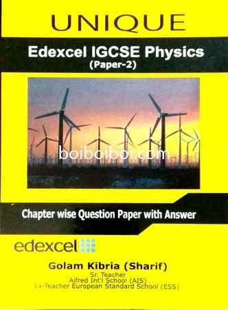 Physics P2 ChapterWise Questionpaper with answers Golam Kibria sharif for  Edexcel O Level by Unique Coaching