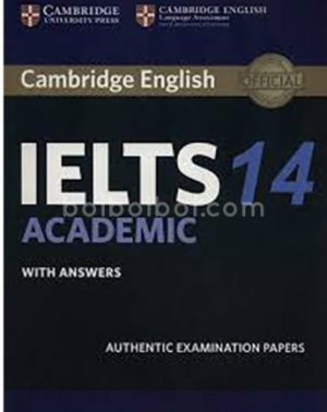Cambridge IELTS Academic 14 with Answers