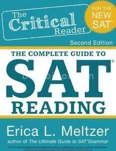 Critical Reader : The Complete Guide to SAT Reading