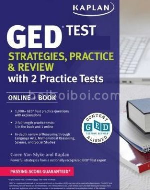 GED Test 2019-2020 Strategies, Practice Review with 2 Practice Tests