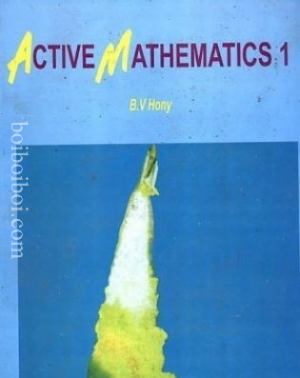 Active Mathematics by B. V. Hony (Longman)