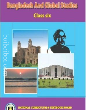 Bangladesh and Global Studies, Class-6 – National Curriculum & Textbook Board, Dhaka (New Edition)
