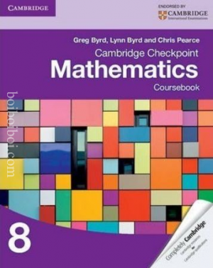 Cambridge Checkpoint Mathematics: Course Book-8 Greg Byrd, Lynn Byrn, Chris Pearce