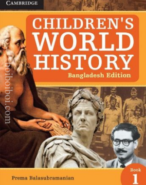 Children's World History Bangladesh, Book-1 By- Michael Dooling; Gibbon Edward and Jalal Uddin Khan