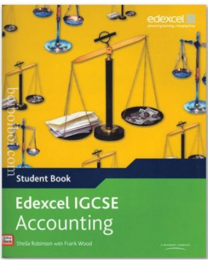 Edexcel IGCSE Accounting- Sheila Robinson With Frank Wood