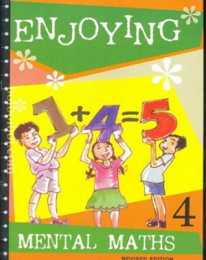 Enjoying Mental Maths Book – 4, (Revised edition), By: Joycelene Gnanaraj