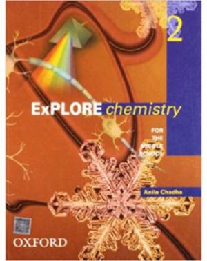 Explore Chemistry 2- Anila Chadha