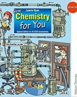 New Chemistry for You – Updated Edition for All GCSE Examinations, by Lawrie Ryan (Published by: Nelson Thornes)