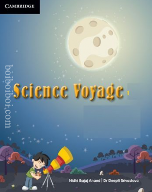 Science Voyage 1 b, Bajaj Anand and Srivastava (Published by Cambridge University Press, 2017)