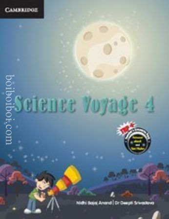 Science Voyage 4 by Bajaj Anand and Srivastava (Published by Cambridge University Press, 2017)