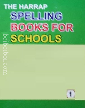 THE HARRAP SPELLING BOOK FOR SCHOOLS – 1