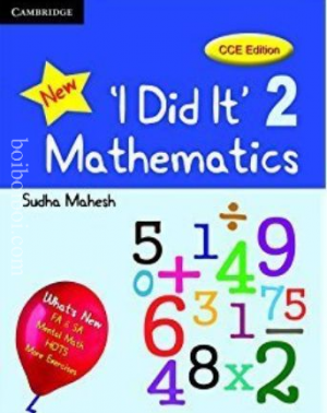 "cambridge ""NEW I did it "" mathematics -2 sudha mahesh CCE Edition"