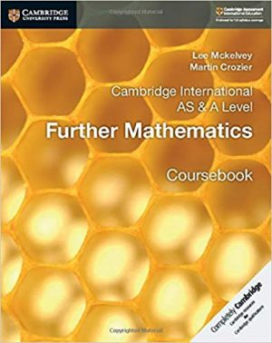 Cambridge International AS & A Level Further Mathematics Coursebook