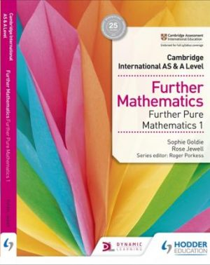 Cambridge International AS & A Level Further Mathematics Further Pure Mathematics 1