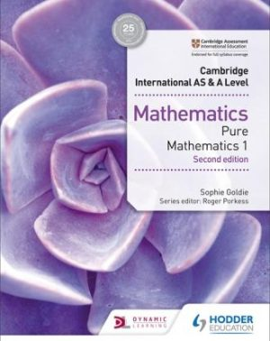 Cambridge International AS & A Level Mathematics Pure Mathematics 1 second edition