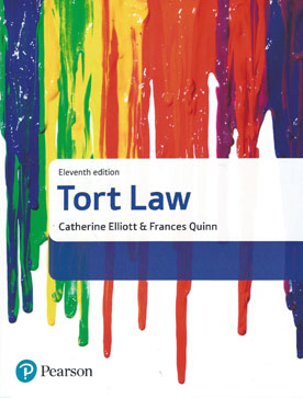Tort Law by Catherine Elliott, Frances Quinn 11th ed.
