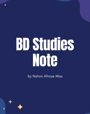 bd studies note by nahrin afroze CGS